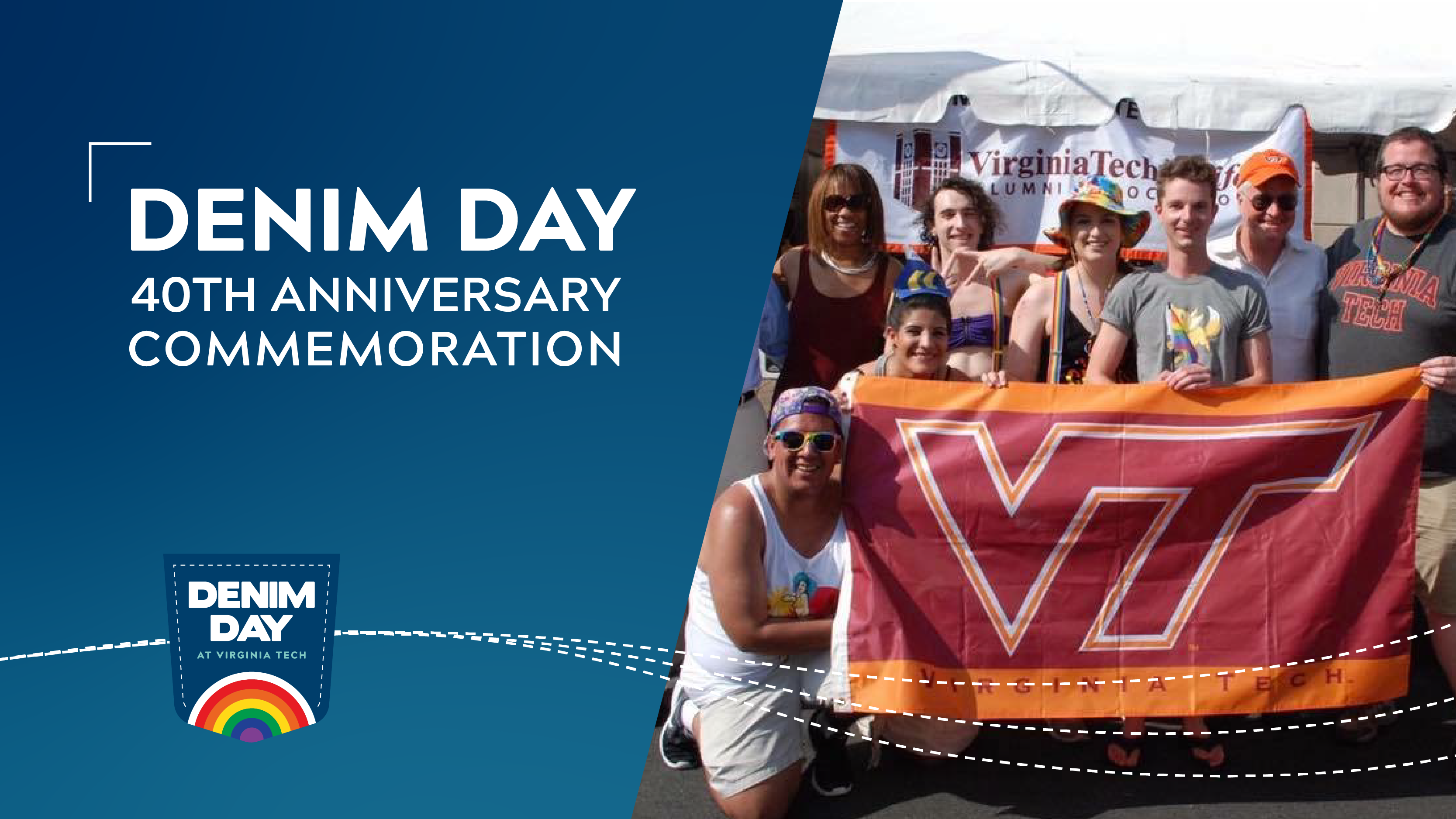 A group holding a Virginia Tech flag on the right. On the left is a blue background with white text reading Denim Day 40th Anniversary Commemoration and a Denim Day at Virginia Tech logo.
