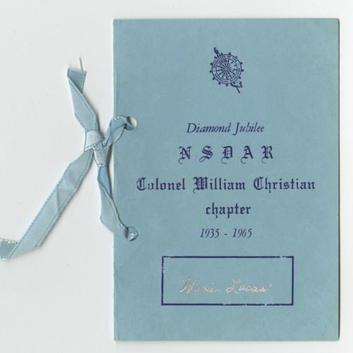Program and Menu, Diamond Jubilee Dinner, Col. William Christian Chapter, National Society of the Daughters of the American Revolution, Christiansburg, Virginia,1965 (Ms2014-013)