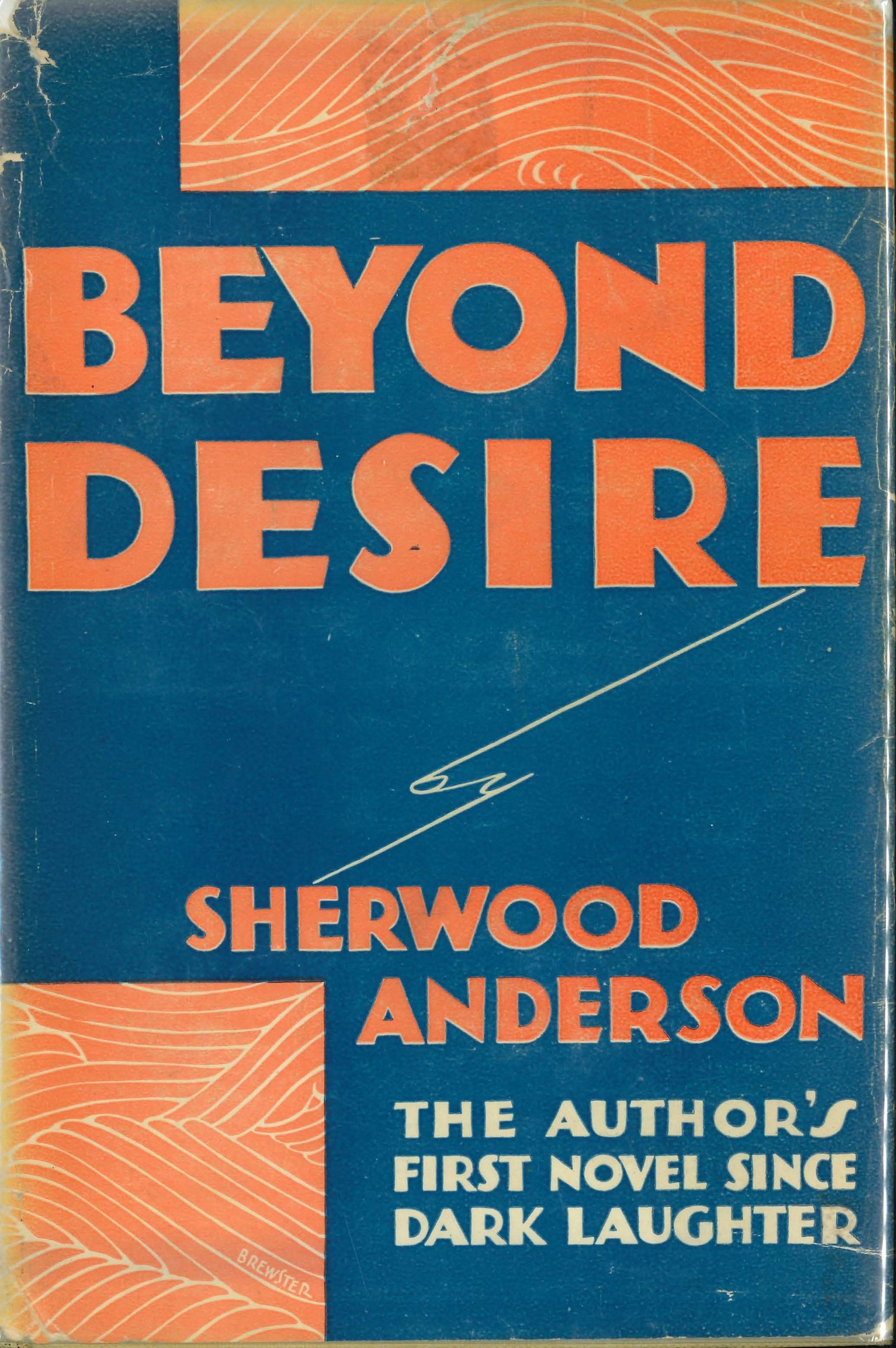 Dust jacket, <i>Beyond Desire</i>, first edition