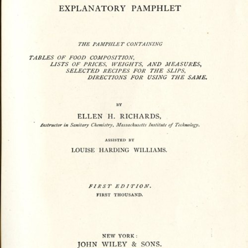 The Dietary Computer. Explanatory Pamphlet; the Pamphlet Containing Tables of Food Composition, Lists of Prices, Weights, and Measures, Selected Recipes for the Slips, Directions for Using the Same.