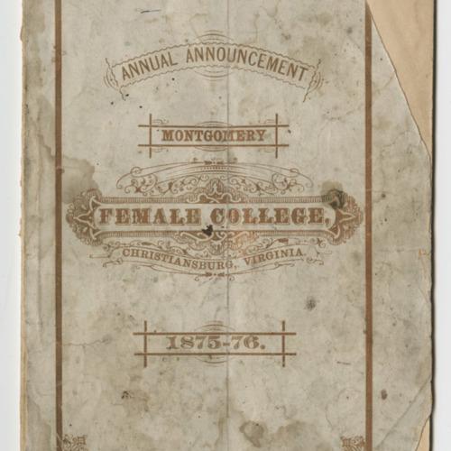 Annual Announcement, Montgomery Female College, Christiansburg, Virginia, 1875-1876 (Ms2009-013)